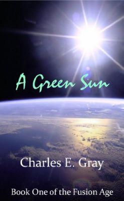 Obálka knížky Green Sun od Charlese E. Graye