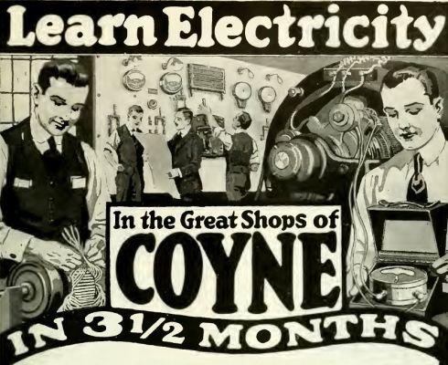 """Studujte perspektivní obor – elektrotechniku (tato výzva ani po sto letech neztratila nic na aktuálnosti!). Firma COYNE se v obsáhlém inzerátu dušovala, že """"… stovky absolventů našich večerních kurzů se staly odborníky za méně než čtyři měsíce…"""""""
